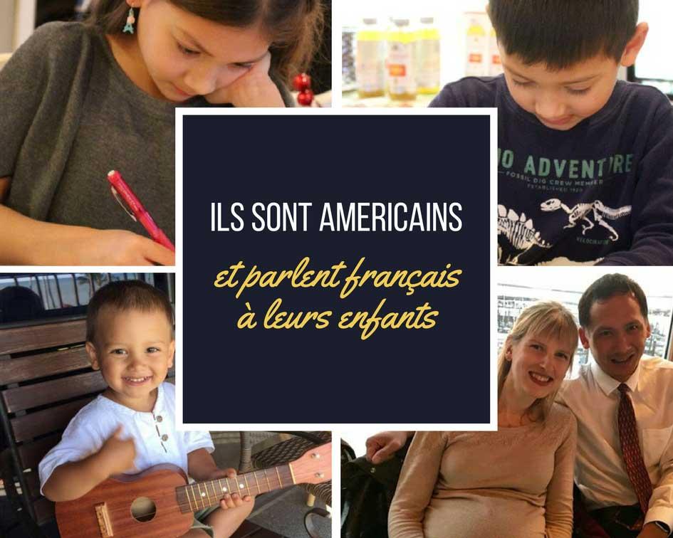 famille américaine bilingue anglais francais