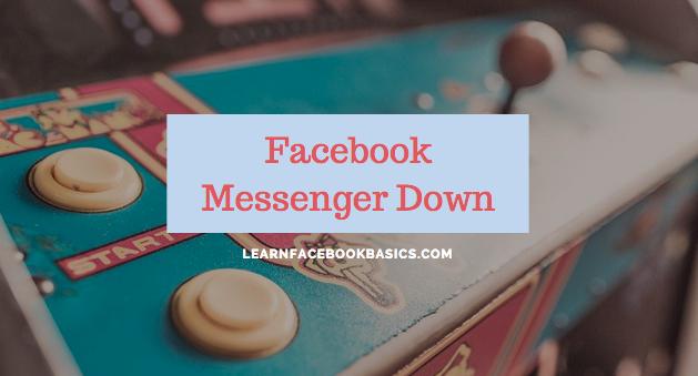 Facebook Messenger Down Today