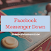 Facebook Messenger Down Today