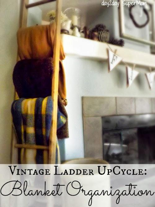 Vintage Ladder UpCycle: Blanket Organization {Day2Day SuperMom}