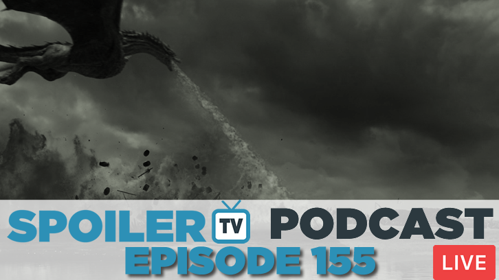 STV Podcast 156 -  Join us LIVE discussing Game of Thrones & that battle!