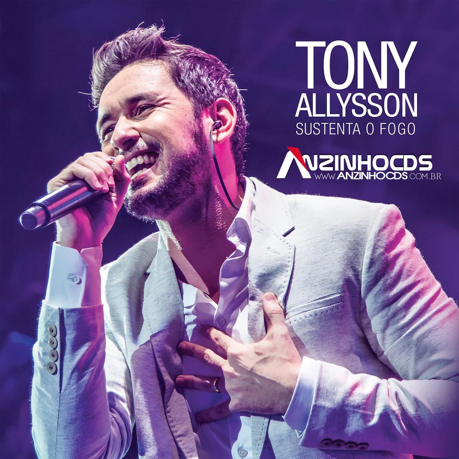 BAIXAR CD Tony Allysson – Sustenta O Fogo 2016