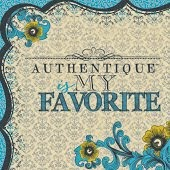 I love Authentique!