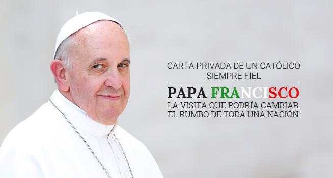 Carta privada al papa Francisco por motivo de su visita a México | Ximinia