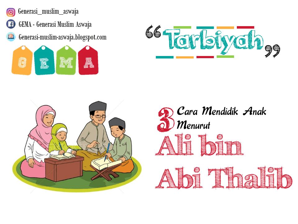 3 Cara Mendidik Anak Menurut Ali Bin Abi Thalib