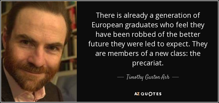 quote-there-is-already-a-generation-of-european-graduates-who-feel-they-have-been-robbed-of-timothy-garton-ash-110-48-91.jpg