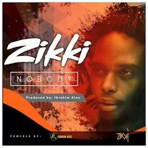 Download Audio | Zikki - Nobody