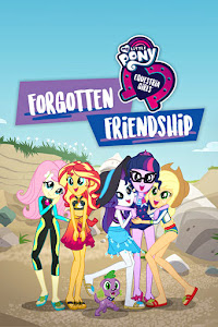 My Little Pony Equestria Girls: Forgotten Friendship Poster