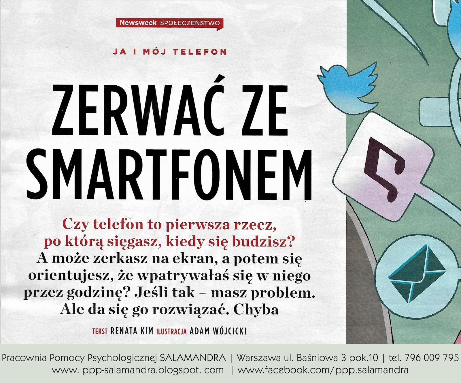 Dobry psycholog Warszawa wypowiada się dla Newsweeka o uzależnieniu od smarrfona