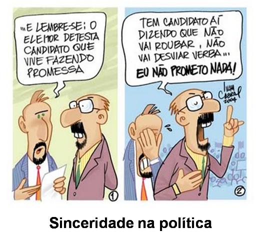 TEXTOS ENGRAÇADOS e CRONICAS ENGRAÇADAS: Sinceridade na política ...