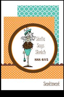 Stella Says Sketch #615 Challenge