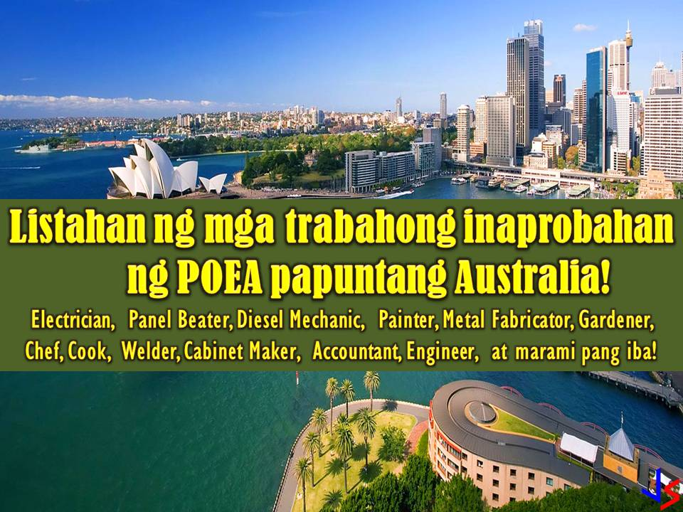Is Australia your dream country to work and live? If yes, start applying for a job. The following are a list of jobs approved by the Philippine Overseas Employment Administration (POEA) to Australia. The country is hiring hundreds of Filipino workers for different jobs in its local employment. This is a good opportunity for Filipinos who are looking for international employment opportunities.  DISCLAIMER: Please be reminded that we are not a recruitment industry and we are not affiliated to any of the agencies mentioned here below. All the job orders were taken from the POEA database or jobs site and only linked to agency details for easier navigation for the visitors. Any transaction or application you made is at your own risk and account.