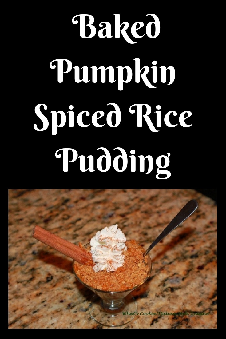this is a rice pudding with pumpkin and spices baked then garnished with whipped cream and cinnamon sticks and a dash or cinnamon and sugar on top