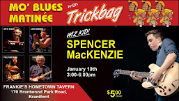 Jan 19: Trickbag w Spencer Mackenzie @ Frankie's (Brantford) $5