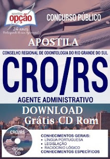 Apostila CRO/RS (PDF) - Conselho Regional de Odontologia RS - AGENTE ADMINISTRATIVO.