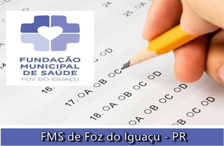 Inscrição Concurso FMS de FOZ DO IGUAÇU - PR