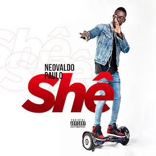 Neovaldo Paulo – Shê (2018) || DOWNLOAD