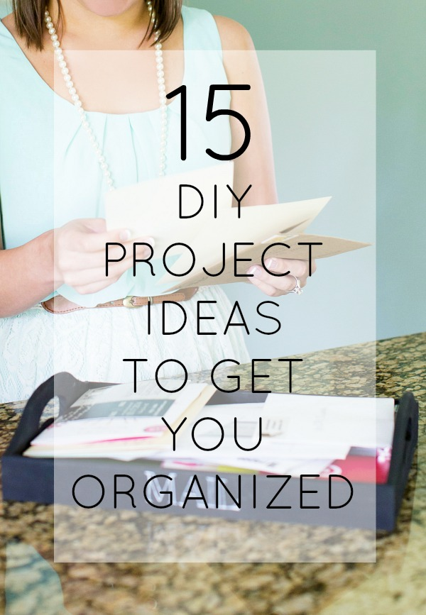 Getting organized is easy with these 15 creative ideas.