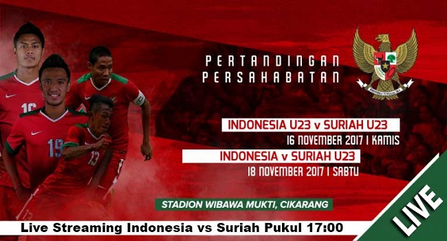 live streaming indonesia vs suriah 18 november 2017