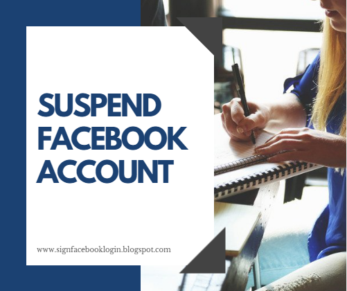 How To Suspend My Facebook Account