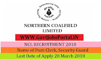 Northern Coalfields Limited Recruitment 2018– Clerk, Security Guard