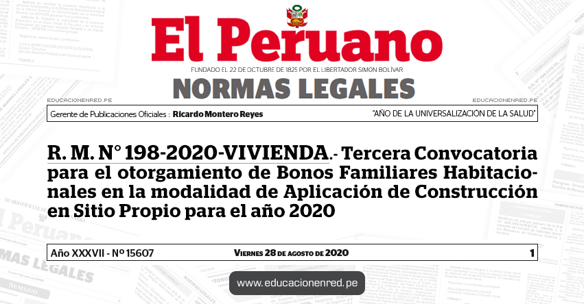 R. M. N° 198-2020-VIVIENDA.- Tercera Convocatoria para el otorgamiento de Bonos Familiares Habitacionales en la modalidad de Aplicación de Construcción en Sitio Propio para el año 2020