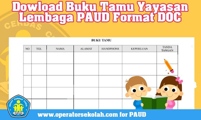 Dowload Buku Tamu Yayasan Lembaga PAUD.jpg