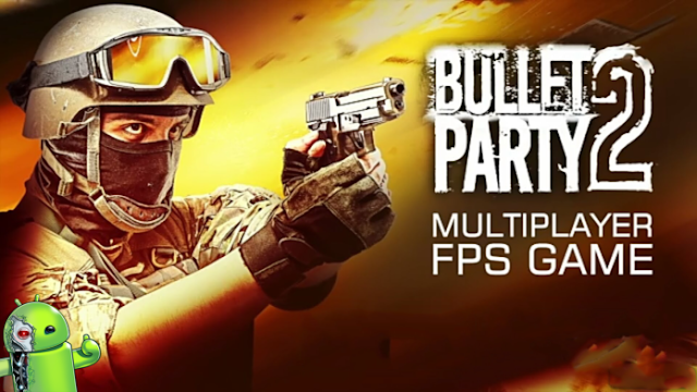 Download Bullet Party CS 2 GO Strike MOD APK Game