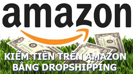 kiếm tiền trên Amazon