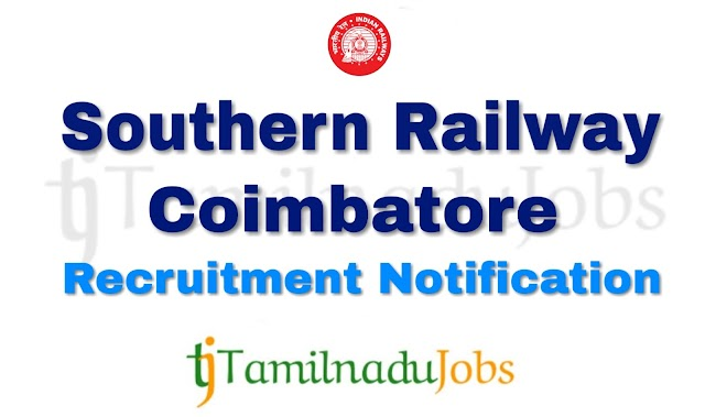 Southern Railway Coimbatore Recruitment notification of 2019 - for Apprentices - 2652 post