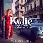 Kylie Minogue - Stop Me From Falling (feat. Gente De Zona) - Single Cover