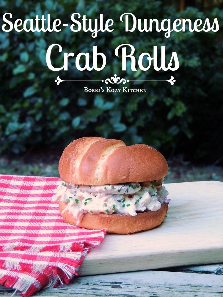 Seattle Style Dungeness Crab Roll Sundaysupper Bobbi S Kozy Kitchen