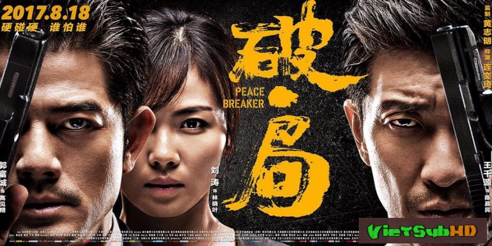 Phim Náo Loạn VietSub HD | Peace Breaker 2017