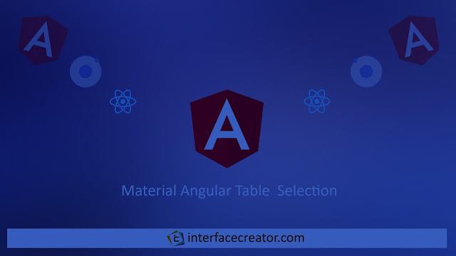 Material Angular Table,Material Angular Table Selection, Part 3