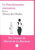 http://leslecturesdeladiablotine.blogspot.fr/2017/07/le-fonctionnaire-amoureux-de-thierry.html