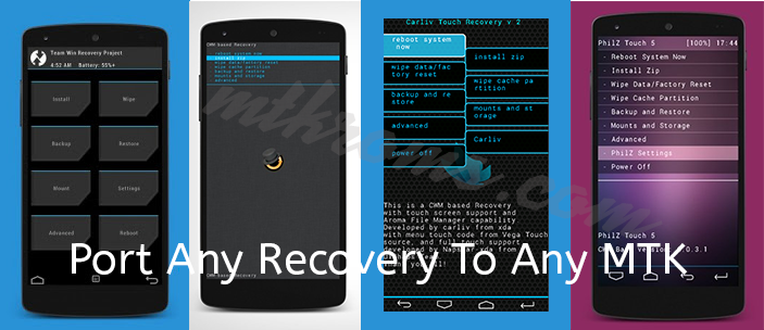 How To Port PhilZ/CTR/CWM/TWRP Recovery to your Phone(MTK