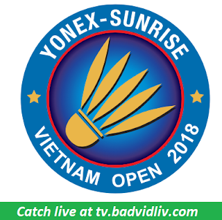 YONEX-SUNRISE Vietnam Open 2018 live streaming