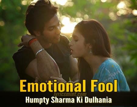 Emotional Fool – Humpty Sharma Ki Dulhania 2014 Video Song 720p HD
