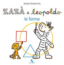 zazà e Leopoldo le forme il castello editore