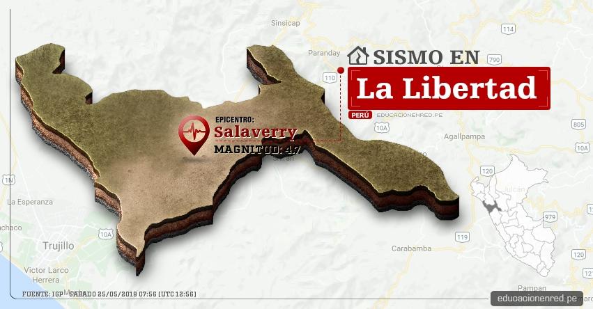 Temblor en La Libertad de Magnitud 4.7 (Hoy Sábado 25 Mayo 2019) Sismo Epicentro Salaverry - Trujillo - IGP - www.igp.gob.pe