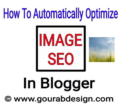 automatically optimize images in blogger for better seo