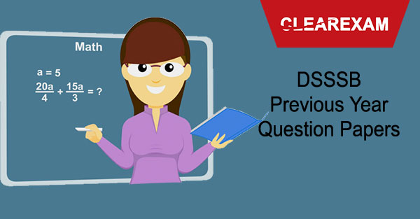 DSSSB Previous Year Question Papers