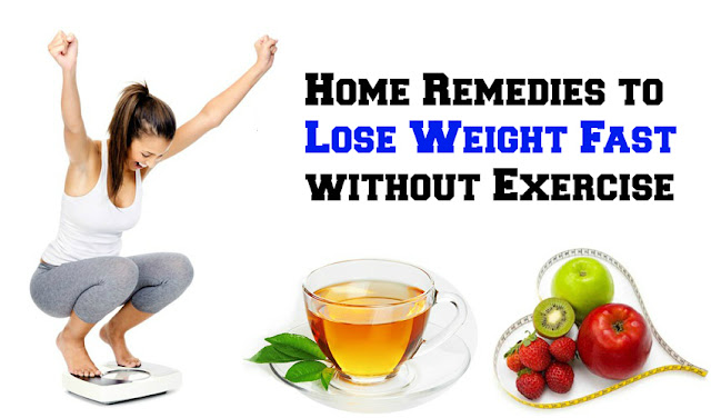 Home Remedies to Lose Weight Fast without Exercise