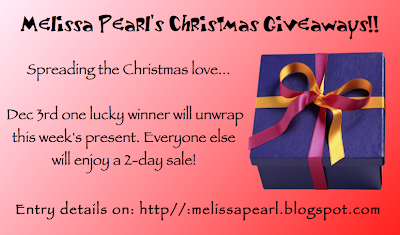 Melissa Pearl's Christmas Giveaways!!