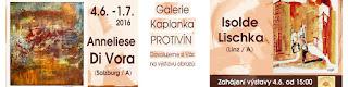 Výstava Kaplanka - Anneliese Di Vora & Isolde Lischka