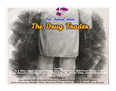 The Drug Trader (2019) a Bangladeshi short film_BD Films Info The Drug Trader (2019) a Bangladeshi short film_BD Films Info The Drug Trader (2019) a Bangladeshi short film Poster The Drug Trader is a Bangladeshi short film directed by young director Md. Robiul Islam in 2019. It's his 3rd short film. His first short film is New Classmate (2016).           But the short film's story is taken from a sequence of a famous Bangladeshi film Amar Bondhu Rashed (2011) directed by Morshedul Islam. Morshedul Islam is one of the prominent film directors in Bangladesh. The sequence of the film inspired Md. Robiul Islam. In the next time, he directs New Classmate taking the story from the film. It's main motif is ; a new student is admitted in University. He is very simple boy and don't argue with anyone. The classmates of the department accept him cordially except one. The exceptional can not accept the new classmate. Quarrel and fighting is common to the exceptional against the new student. While the students come out from the classroom, the twos started fighting. the same situation in the road. In the next time the other classmates free them from fighting and take the new classmate.    His 2nd short film 'A Facebook Love Story' (2016) is a romantic musical short film cast by Mohammad Forhad and Ummay Sumaiya Kotha. The film's main motif is; A young boy and a young girl fall in love or engaged in relationship through social media site; Facebook. They go outside for meeting but still waiting in a same place, they can not find out them. When the girl tempted to go back, she find the boy. They gossip together and at last the boy proposes her with a beautiful flower. After that, they leave the place and go back an unknown destination.               The Drug Trader is the 3rd short film directed and produce in 2019 by Md. Robiul Islam. It's a crime drama. The film is starred by R A Baset Adnan, Farjana Rahman,Ahnaf Rohom Sian in the leading role. Besides the cinematographer is Abul Hasnat Ashik and Assiatant Directors are Saiyeed Shahjada Al Kareem and Mahirul Islam The main motif of the short film is; Nur Alam lives in Dhaka city at a rented flat with his wife and only son. Though his profession is key reproducing but he actually trades drug (Cocaine). In one night two cocaine sellers are shot by police and Nur Alam escapes anyway. After that he leaves Dhaka city with his wife and son that night.     Watch the short film click here The Drug Trader....