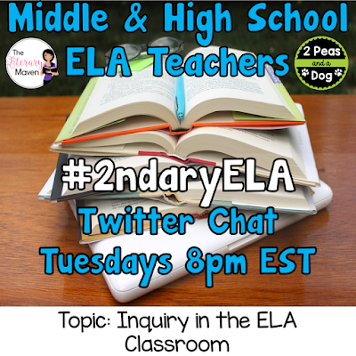 #2ndaryELA Twitter Chat on Tuesday 4/17 Topic: Inquiry in the ELA Classroom