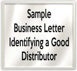 how to write proper letter regarding identifying a good distributor