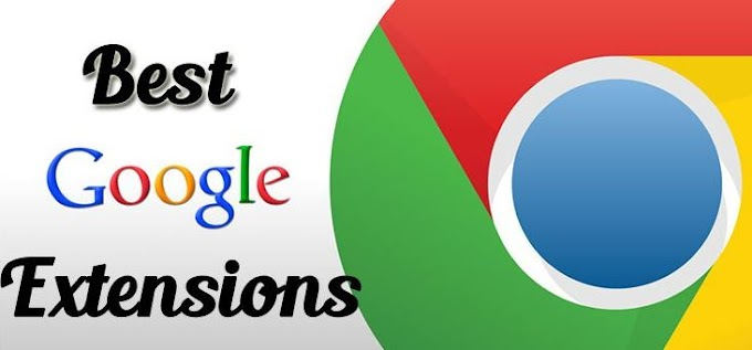 Top 10 free useful Google Chrome Extensions