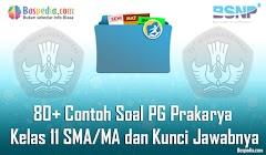 Lengkap - 80+ Contoh Soal UTS Prakarya Kelas 11 SMA/MA dan Kunci Jawabnya Terbaru